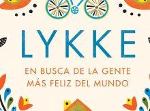 LYKKE: En busca de la gente más feliz del Mundo de Meik Wiking - Featured