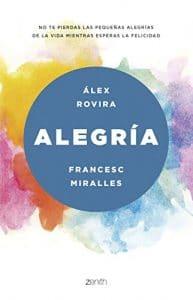 DESCARGAR en PDF Alegría de Álex Rovira y Francesc Miralles (GRATIS)